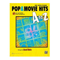 Pop & Movie Hits A To Z: Big Note Piano: 45 Fun, Carol Matz