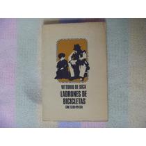 Vittorio De Sica, Ladrones De Bicicletas, Ediciones Era.