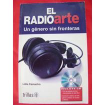 El Radioarte. Un Género Sin Fronteras - Lidia Camacho