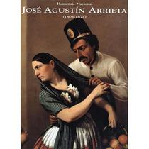 Homenaje Nacional. José Agustín Arrieta (1803 - 1874)