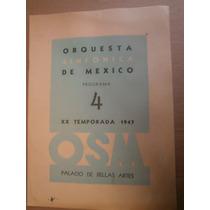 Orquesta Sinfonica De Mexico Programa 4 Xx Temporada 1947