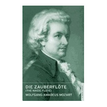 Magic Flute: English National Opera, Wolfgang Amadeus Mozart