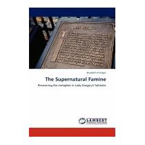Supernatural Famine, Elizabeth Finnigan