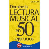 Domine Lectura Musical En 50 Ejercicios Libro Digital Ebook