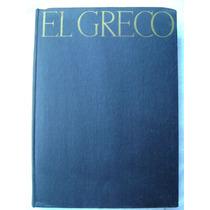 El Greco. Oxford University Press. 1938 ( Idioma Inglés)