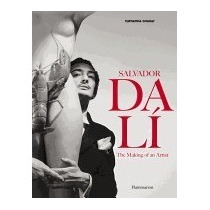 Salvador Dali: The Making Of An Artist, Catherine Grenier