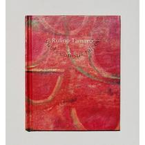 Rufino Tamayo Vuela Con Sus Raices Libro Mexicano 1999