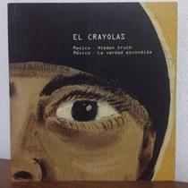 El Crayolas, Obras, Retablos, Exvotos Carl W. Jones,