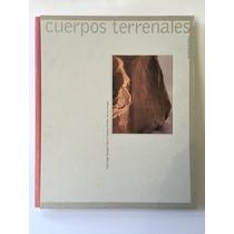 Libro Cuerpos Terrenales/escultura En Barro