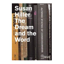 Susan Hiller: The Dream And The Word, Susan Hiller
