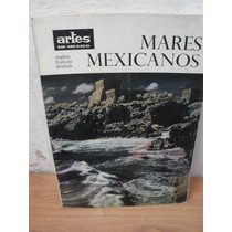 Mares Mexicanos Revista Artes De Mexico 68/69 1965