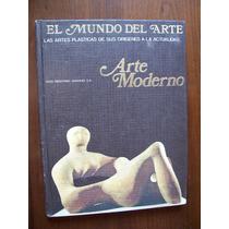 El Mundo Del Arte-moderno-artes Plásticas-ilust-p.dura-vbf