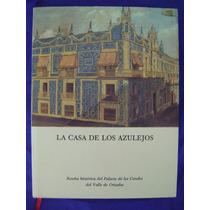 La Casa De Los Azulejos - Magdalena Escobosa De Rangel