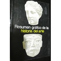 Resumen Grafico Historia Del Arte Gustavo Gili