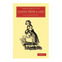 Leaves From A Life, Jane Ellen Frith Panton