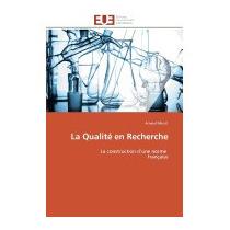 La Qualite En Recherche, Arnaud Muret