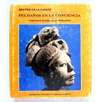 Peldaños En La Conciencia. Beatriz De La Fuente