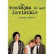 Ventajas De Ser Invisible Stephen Chbosky Envío Gratis Omm