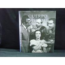 Julia Tuñon, Cuerpo Y Espíritu, Médicos En Celuloide, 2005
