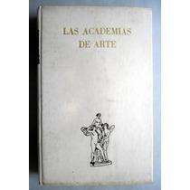 Las Academias De Arte Instituto De Investigaciones Estéticas