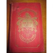 Libro Antiguo En Francés Un Bon Petit Diable Diablo Novela