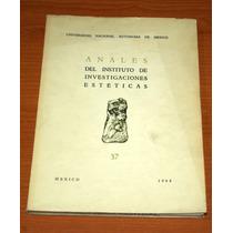 Anales Del Instituto De Investigaciones Esteticas 37. 1968