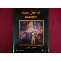 Laurance Hurlburt, Los Muralistas Mexicanos En Estados Unido