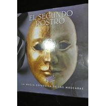 El Segundo Rostro Magia Expresiva Máscaras Psiquiatria Arte