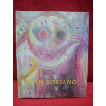 Juan Soriano. Pintor De Antiguos Y Nuevos Dilemas.