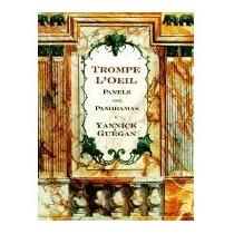 Libro Trompe Loeil Panels And Panoramas:, Yannick Guegan
