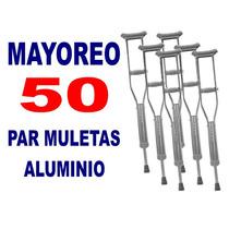 Mayoreo Par Muletas Alumino 50x 268.95 C/u- Econom Ajustable