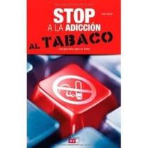 Stop A La Adicción Al Tabaco - Franco Riboldi - Rm4