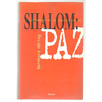 Shalom: Paz / Bernhard Häring