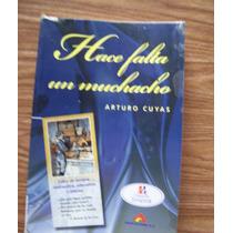 Hace Falta Un Muchacho-ilust-aut-arturo Cuyás-anaya Editores