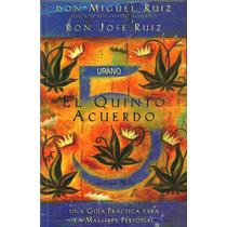 El Quinto Acuerdo Don Miguel Ruiz Electronicbook Pdf