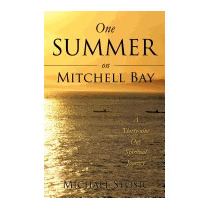 One Summer On Mitchell Bay, Michael Stosic