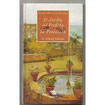 El Jardín Del Profeta Y La Procesión / G. Khalil Gibrán