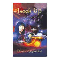 Look Up: My Encounters With Ets & Angels, Devara Thunderbeat
