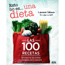 Esto No Es... Una Dieta - Laurence Salomon / Aguilar