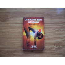 Gimnasia Para Adelgazar-ilust-aut-andree Cochand-edit-dm-mn4