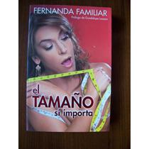 El Tamaño Si Importa-aut-fernanda Familiar-edit-grijalbo-rm4