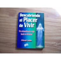 Descubriendo El Placer Devivir-autoayu-pável Iván-edamex-op4