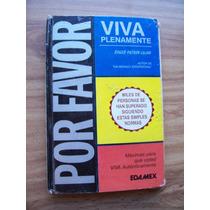 Por Favor Viva Plenamente-aut-roger Patrón-edit-edamex-op4