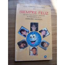 Sea Siempre Felíz-aut-jose Gutiérrez-edit Bitar-op4