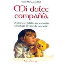 Mi Dulce Compañia - Sister Mary June Dell