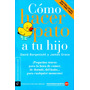 Como Hacer Pato A Tu Hijo - David Borgenicht / Padres