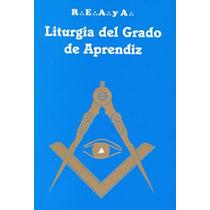 Libro Liturgia Primer Grado 33 Temas Del Aprendiz -masoneria