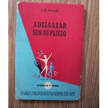 Adelgazar Sin Suplicio-l.antiguo1954-ilus-gm.decormeille-cyv