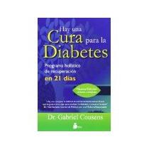 Libro Hay Una Cura Para El Diabetes *cj