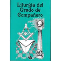 Libro Liturgia Del 21 Temas Del Compañero Mason-masoneria
